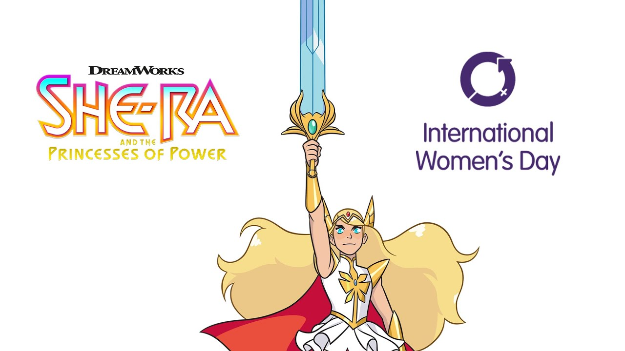 She-Ra and the Princesses of Power on International Women's Day