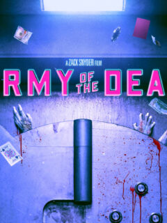 Army of the Dead Poster Hits Before the Teaser on Thursday