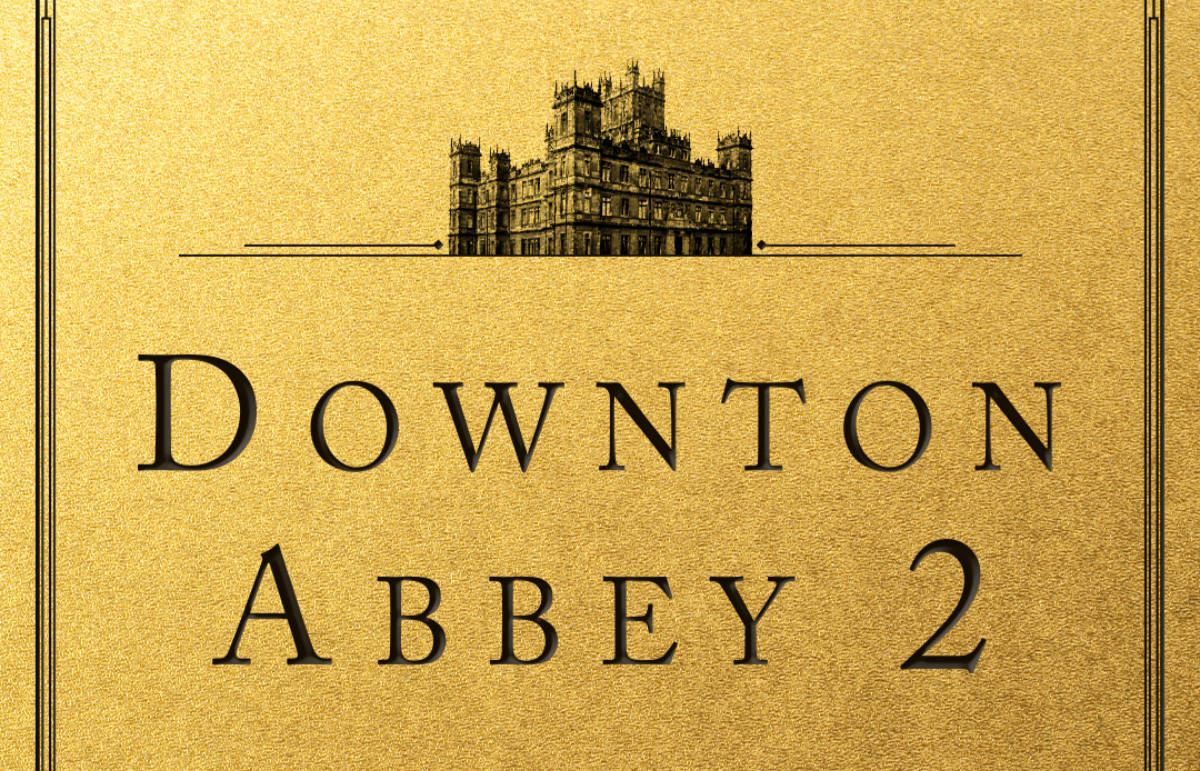 Downton Abbey 2 Release Set for December 2021