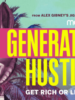 Generation Hustle Trailer and Episode Details