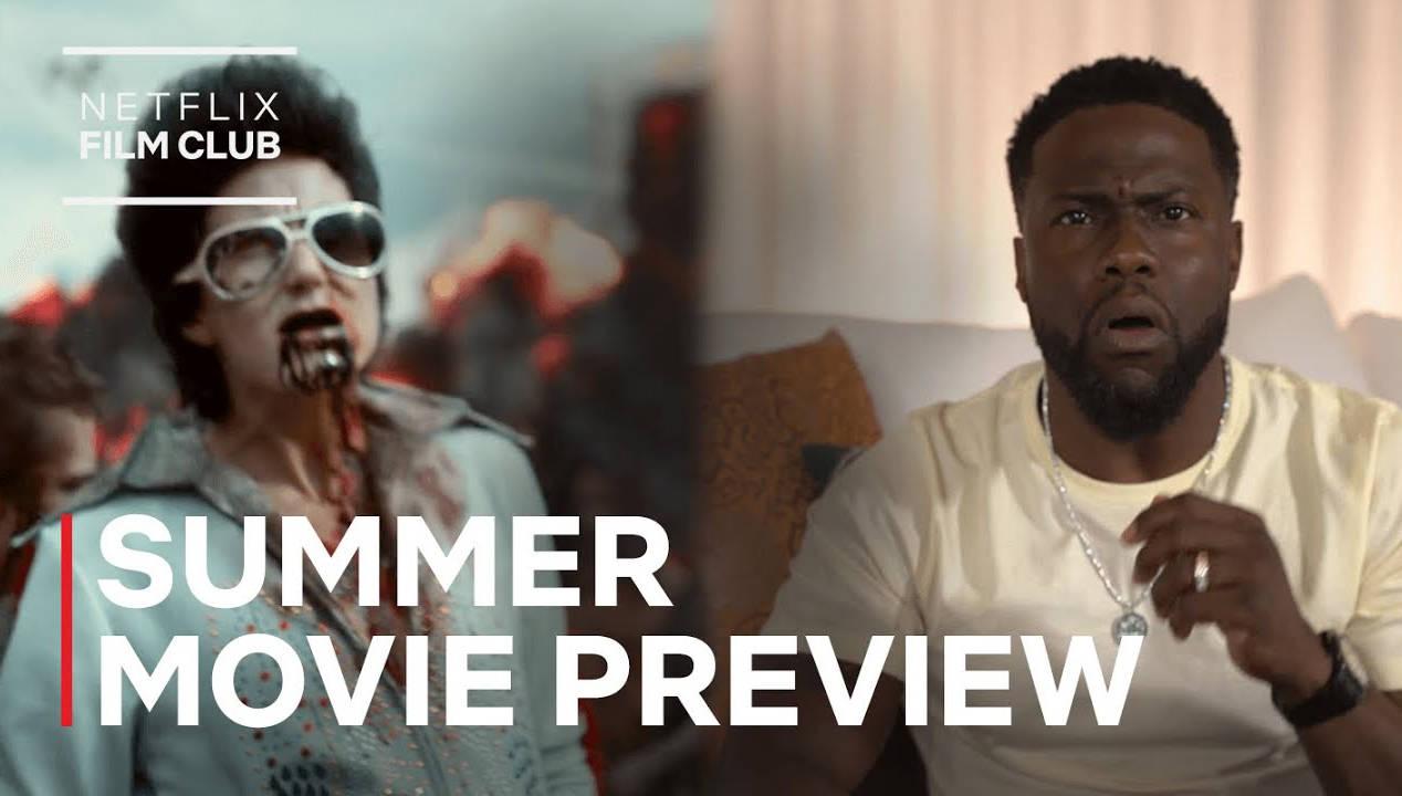 Netflix Summer 2021 Movie Preview