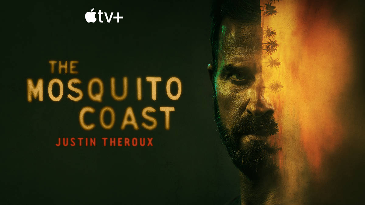 Apple TV+ Reveals the Trailer for The Mosquito Coast
