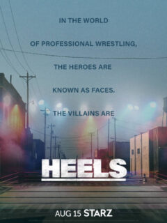 Heels Teaser Trailer and Key Art Revealed by Starz