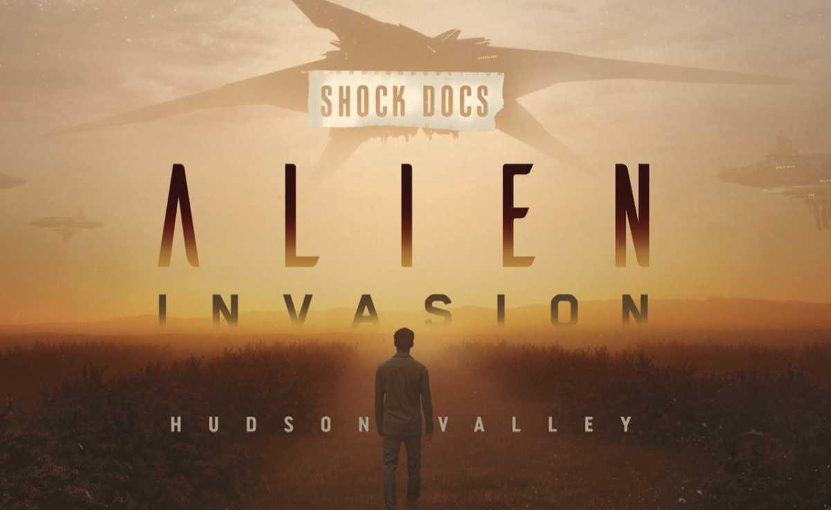 Alien Invasion: Hudson Valley