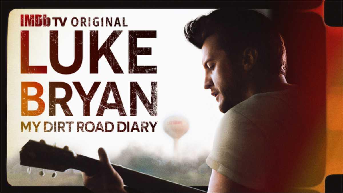 Luke Bryan: My Dirt Road Diary