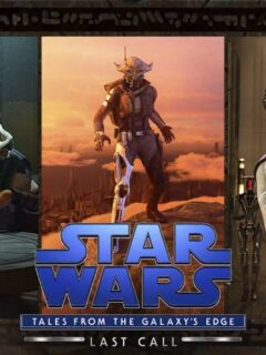 Star Wars: Tales from the Galaxy's Edge - Last Call Revealed